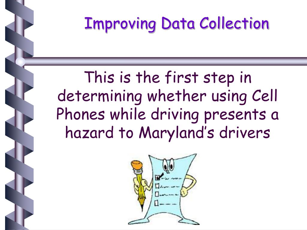 Improving Data Collection