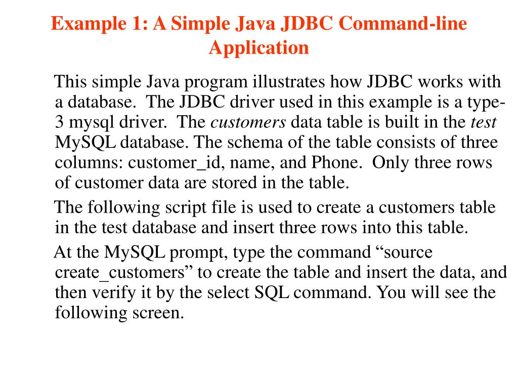 Example 1: A Simple Java JDBC Command-line Application
