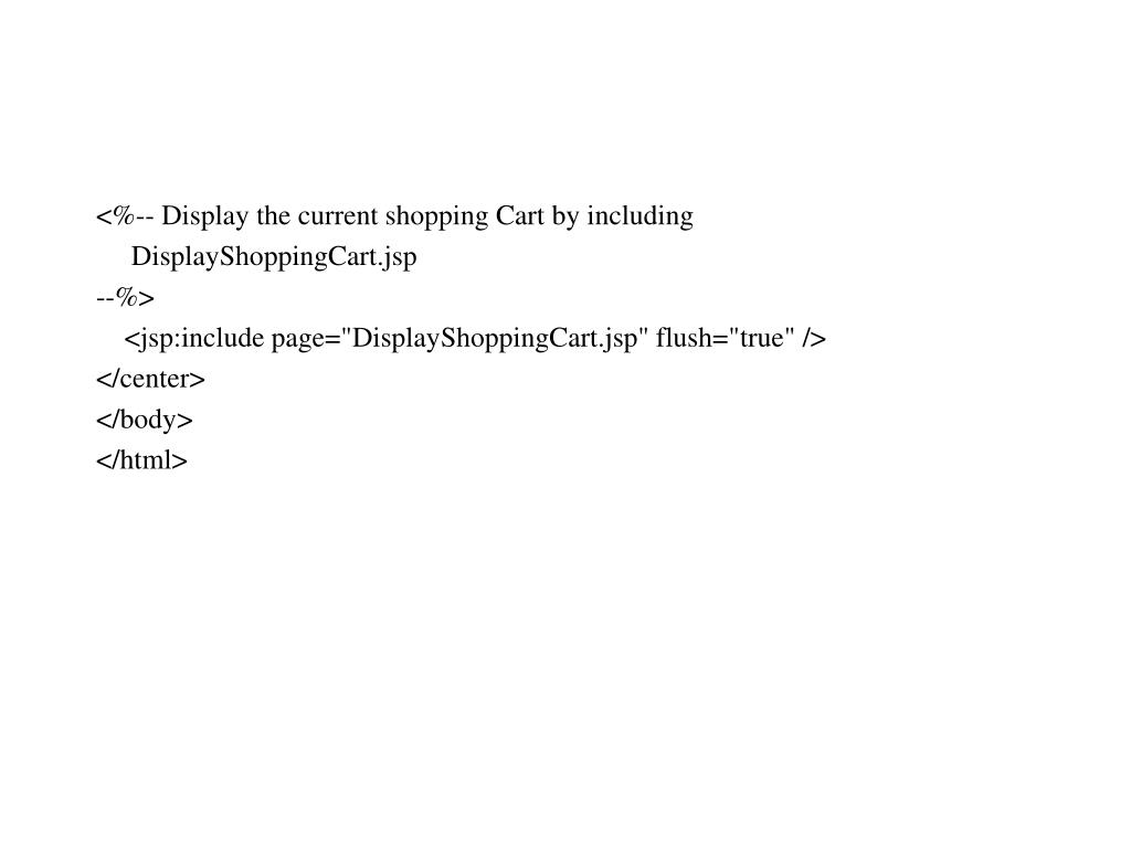 <%-- Display the current shopping Cart by including