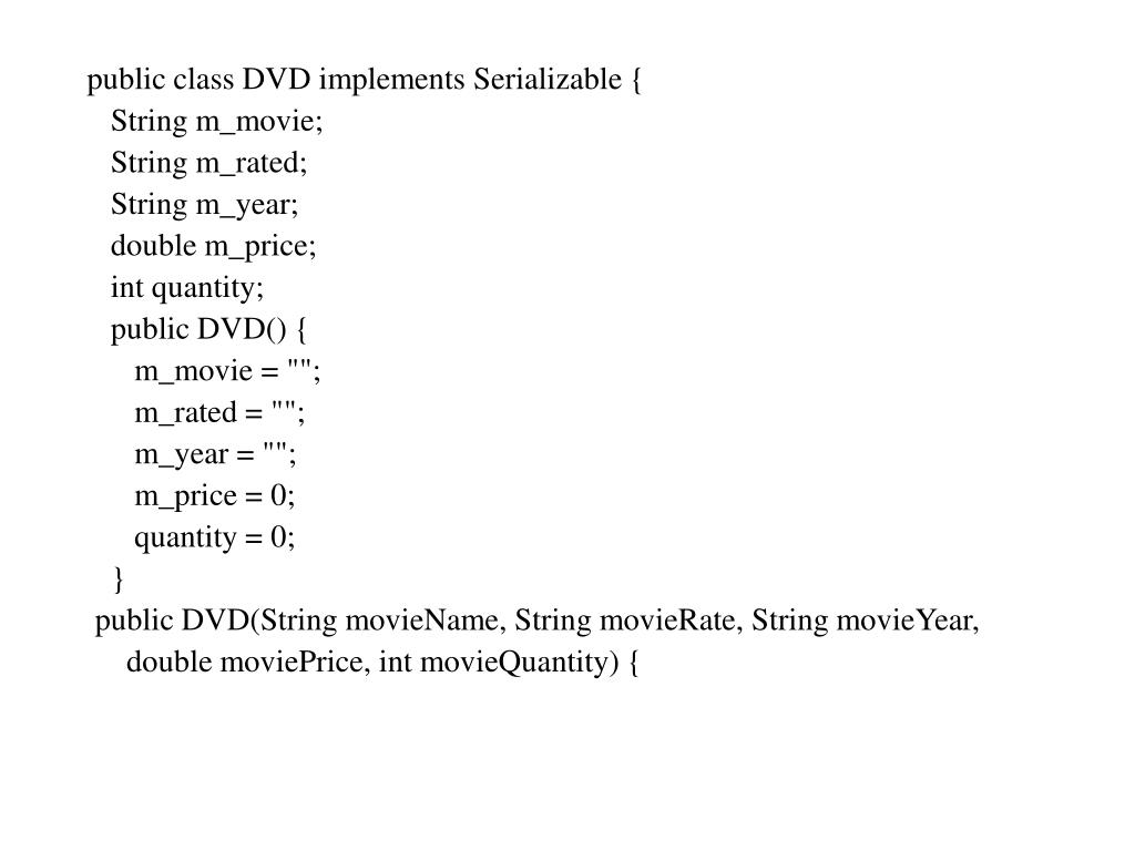 public class DVD implements Serializable {