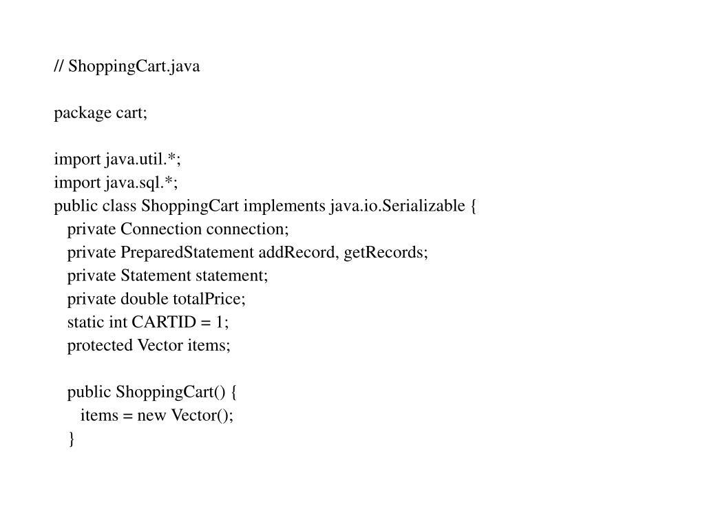// ShoppingCart.java