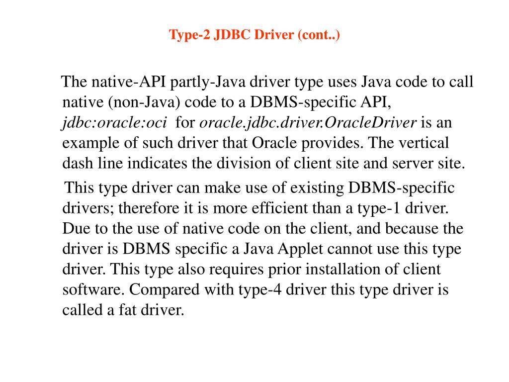 Type-2 JDBC Driver (cont..)