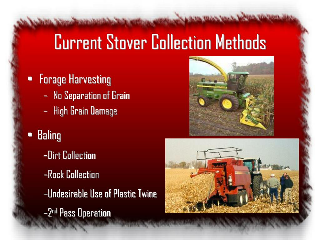 Current Stover Collection Methods