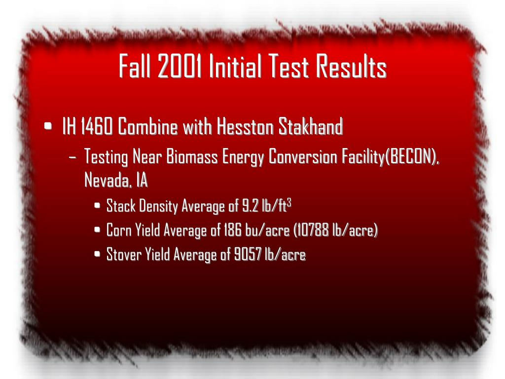 Fall 2001 Initial Test Results