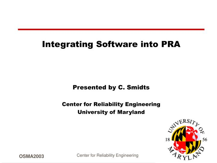 Integrating Software into PRA