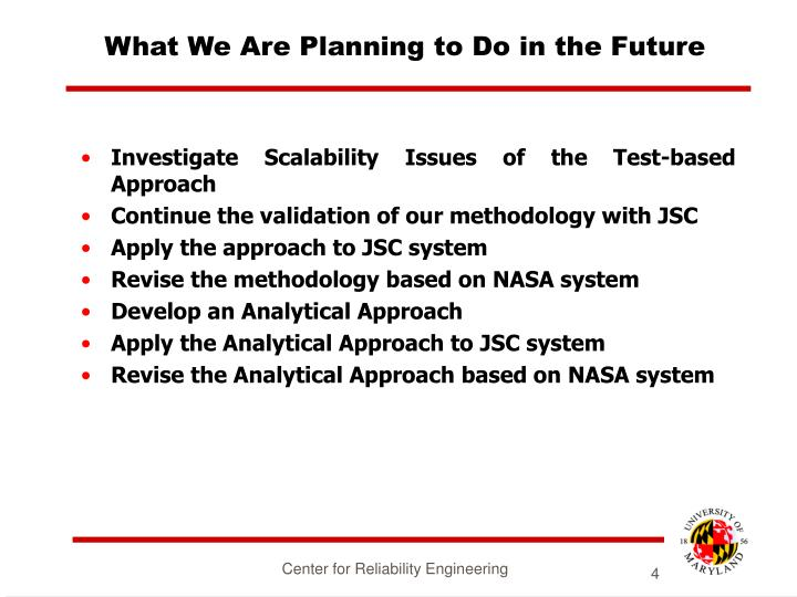 What We Are Planning to Do in the Future