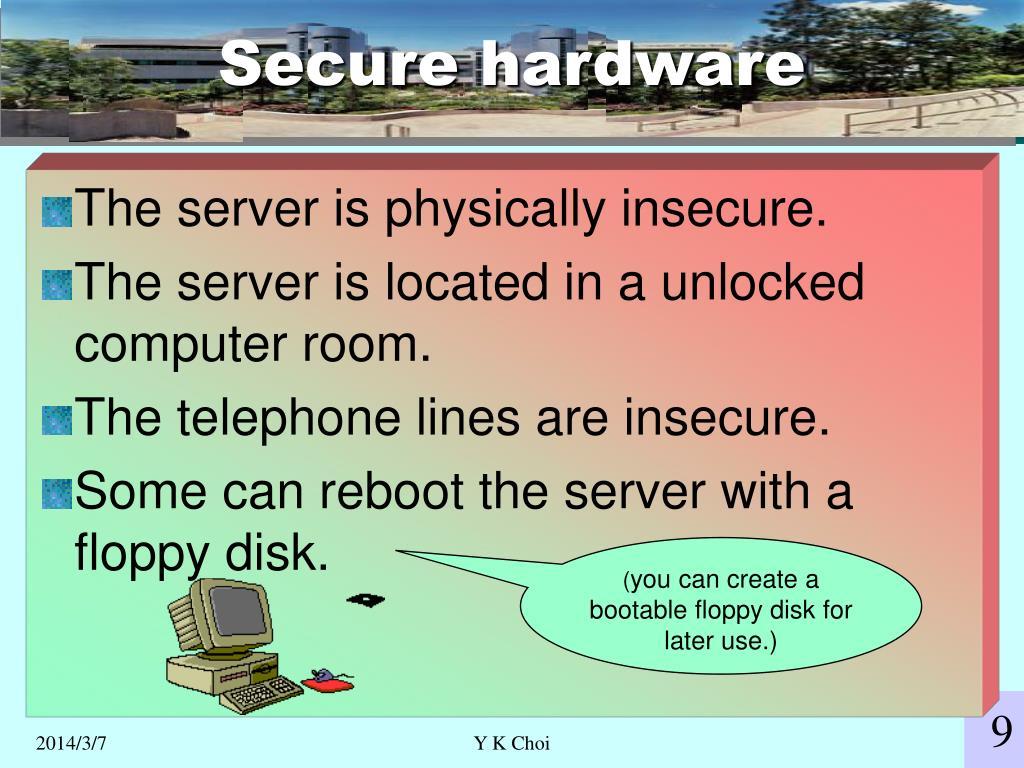 Secure hardware