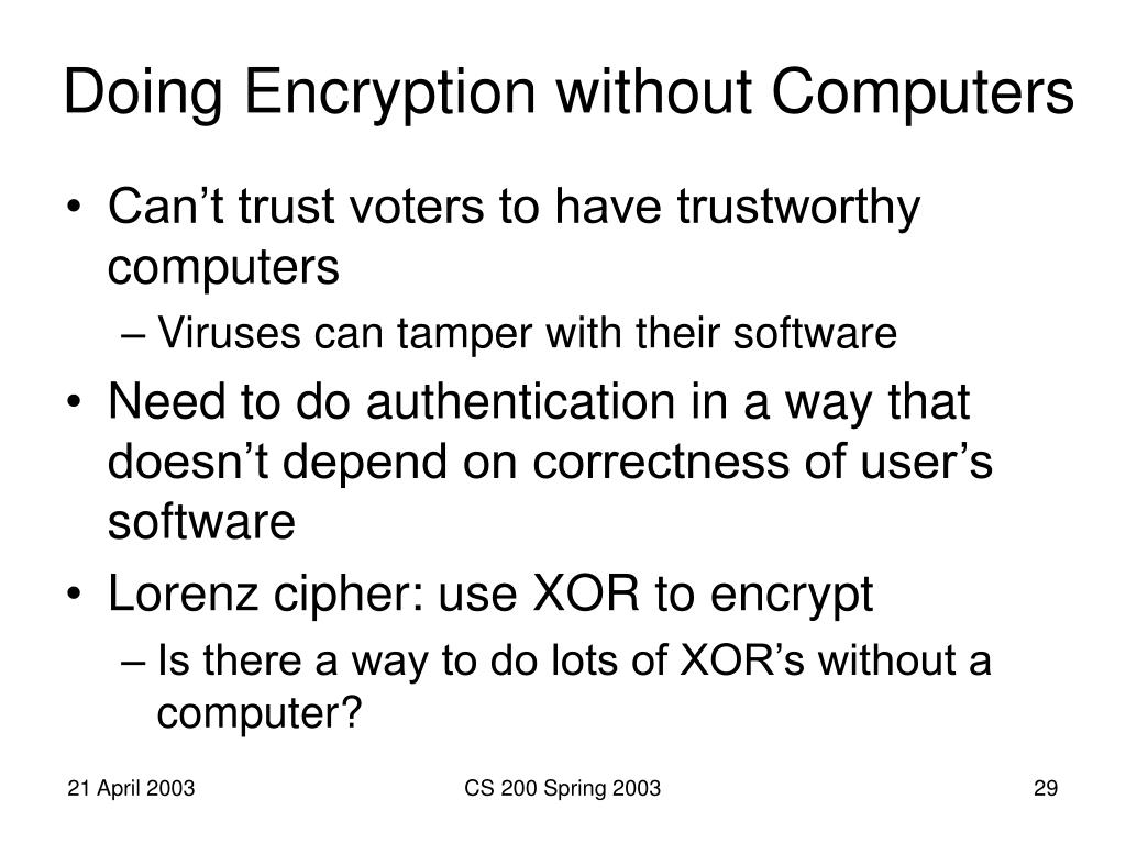 Doing Encryption without Computers