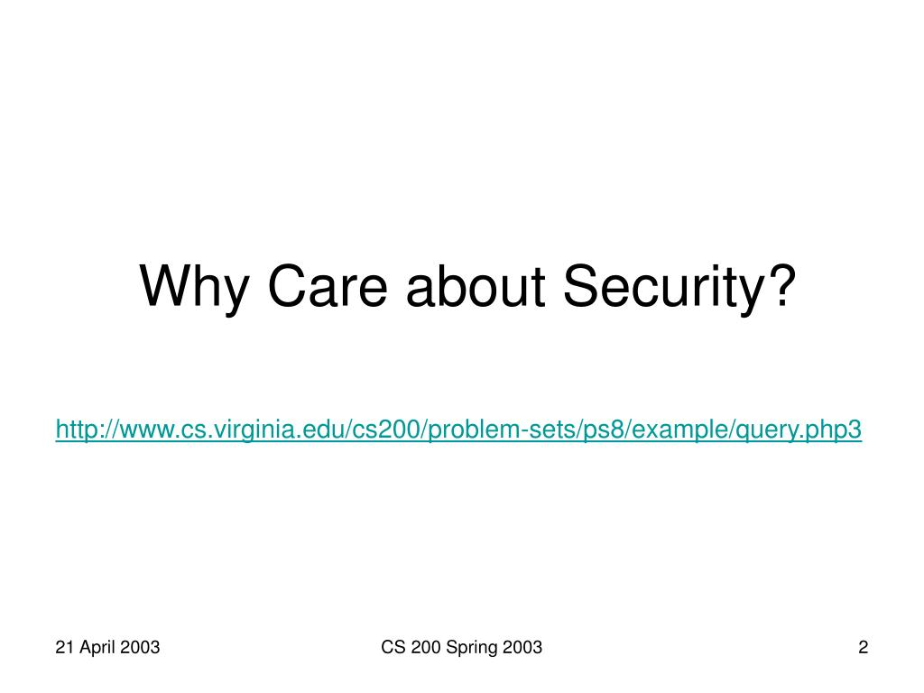 Why Care about Security?