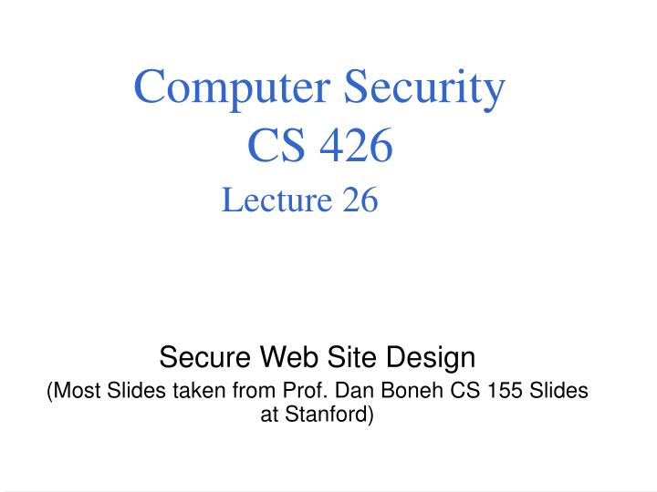 Computer security cs 426 lecture 26