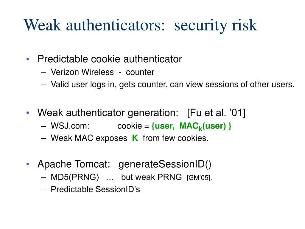 Weak authenticators:  s