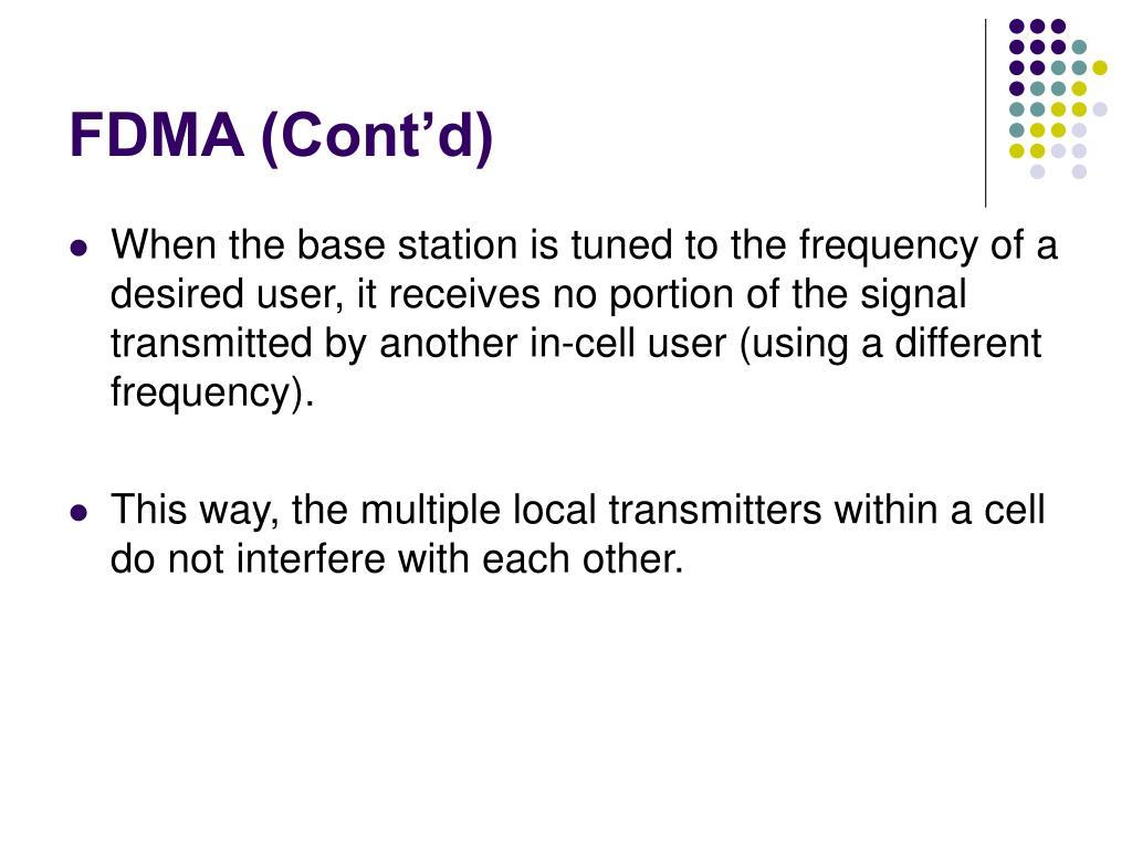 FDMA (Cont'd)