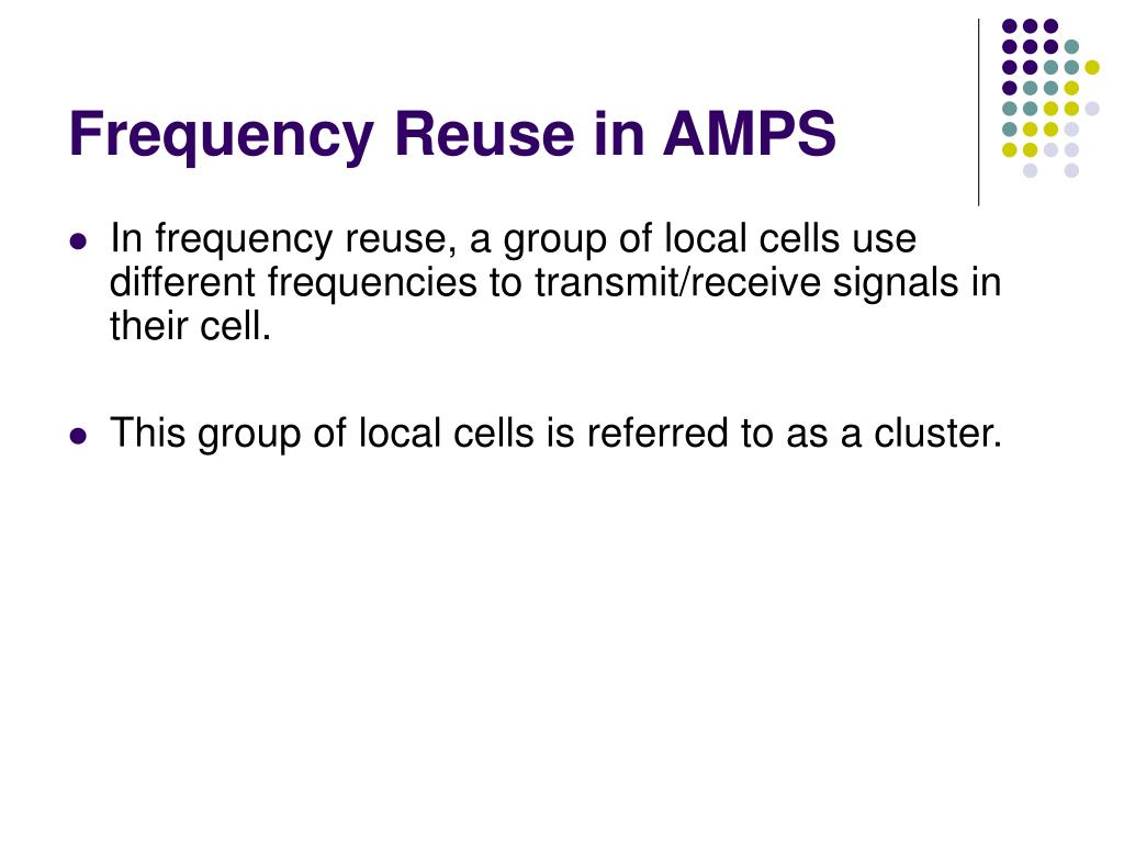 Frequency Reuse in AMPS