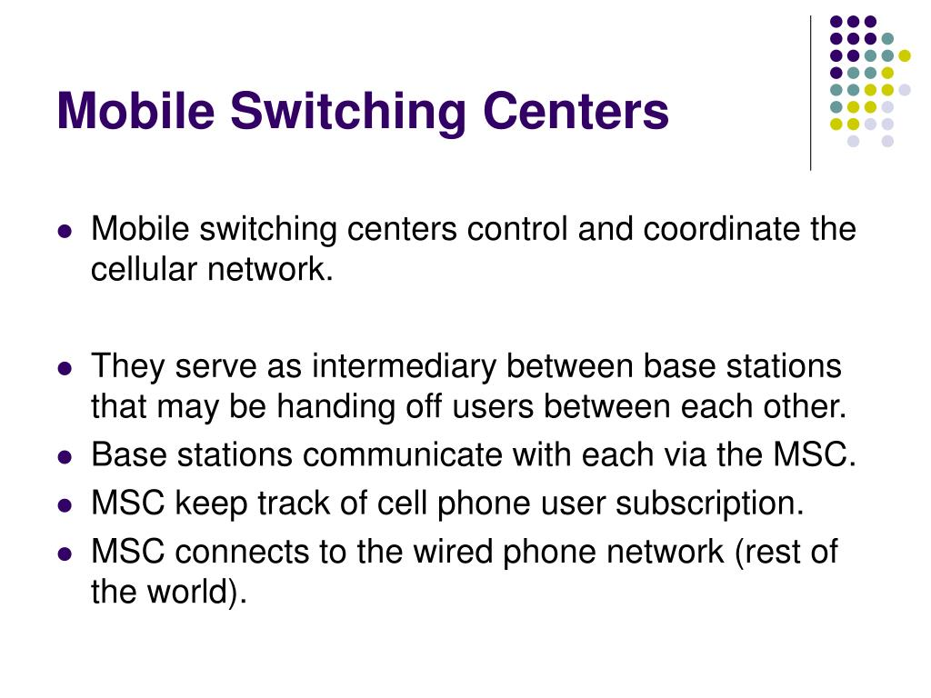 Mobile Switching Centers