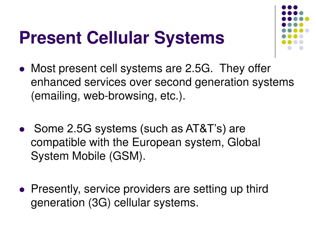 Present Cellular Systems