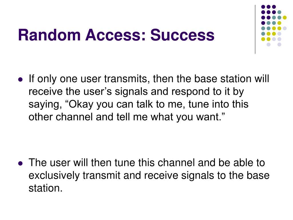 Random Access: Success