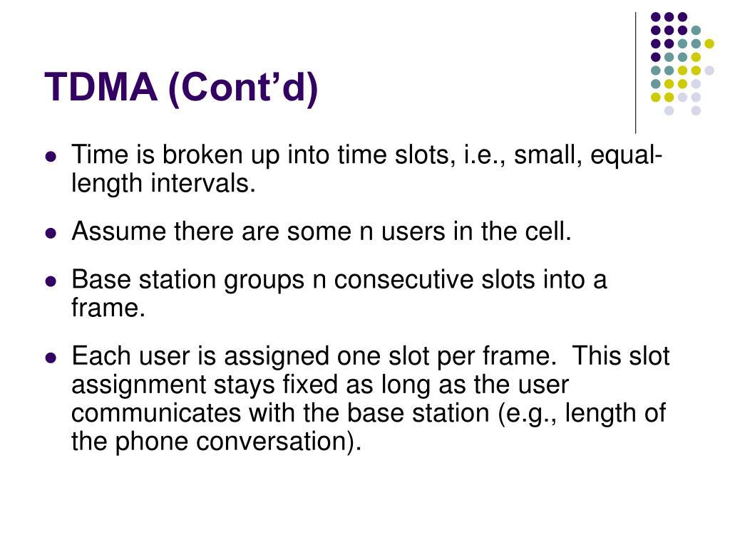 TDMA (Cont'd)