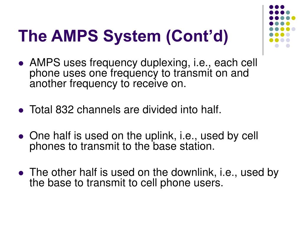 The AMPS System (Cont'd)