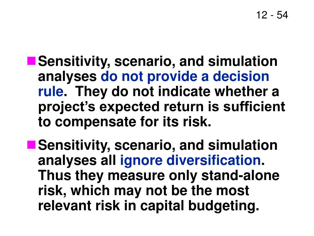 Sensitivity, scenario, and simulation analyses