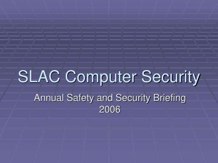 Slac computer security
