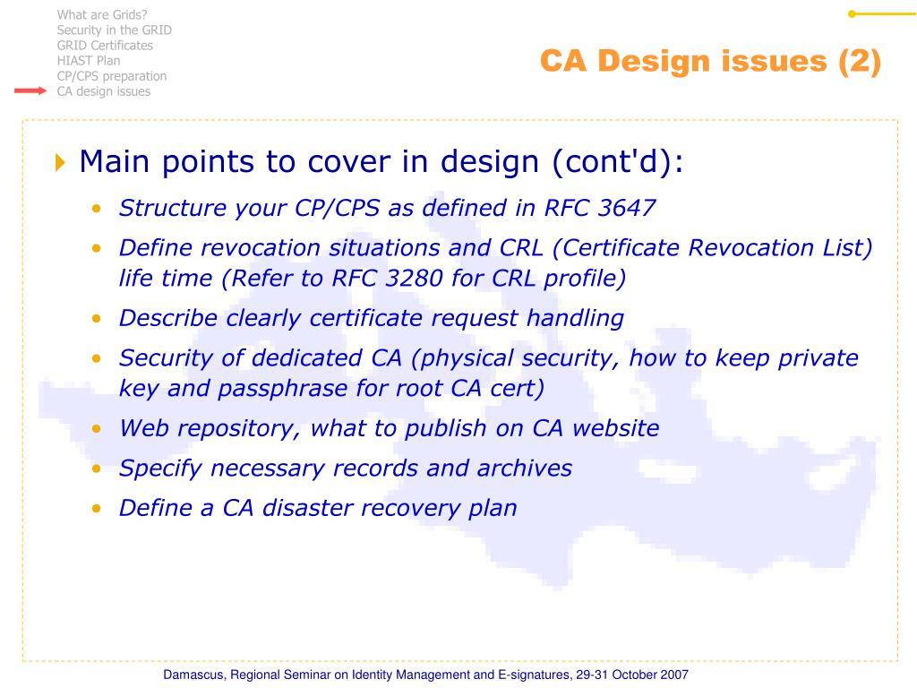 CA Design issues (2)