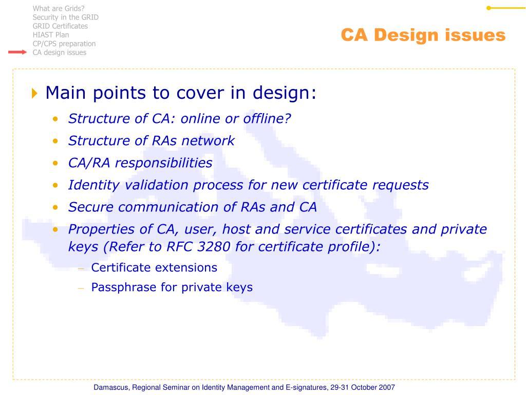 CA Design issues