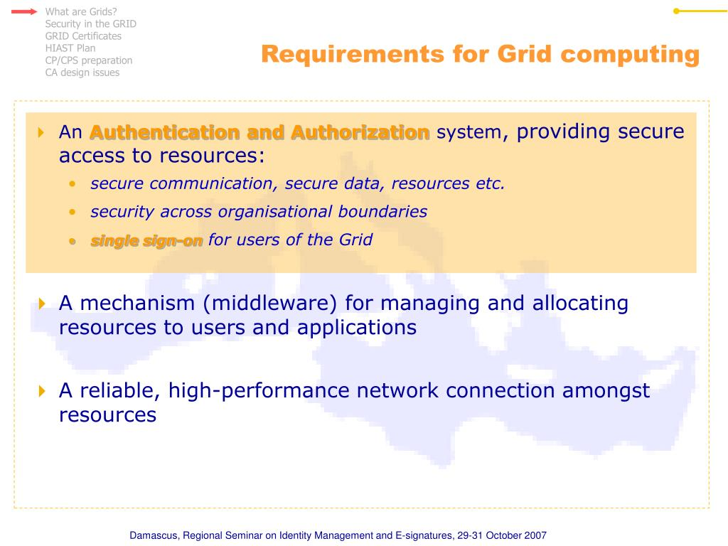 Requirements for Grid computing