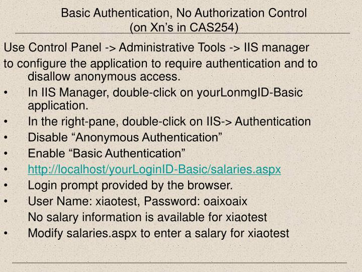 Basic Authentication, No Authorization Control