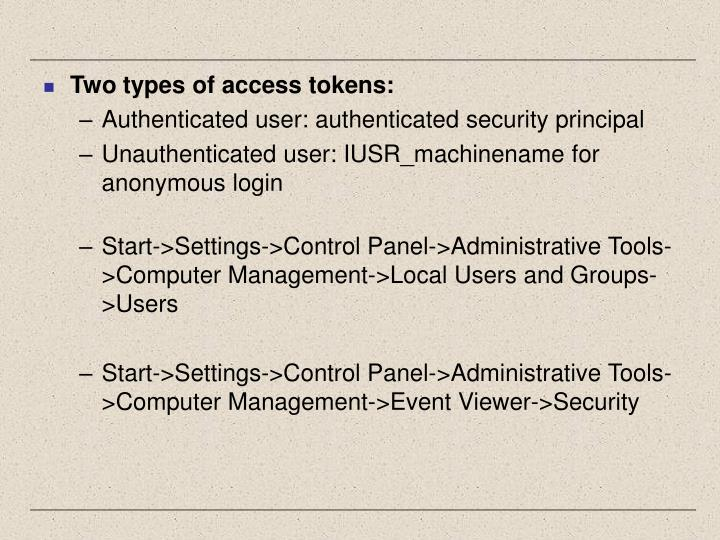 Two types of access tokens: