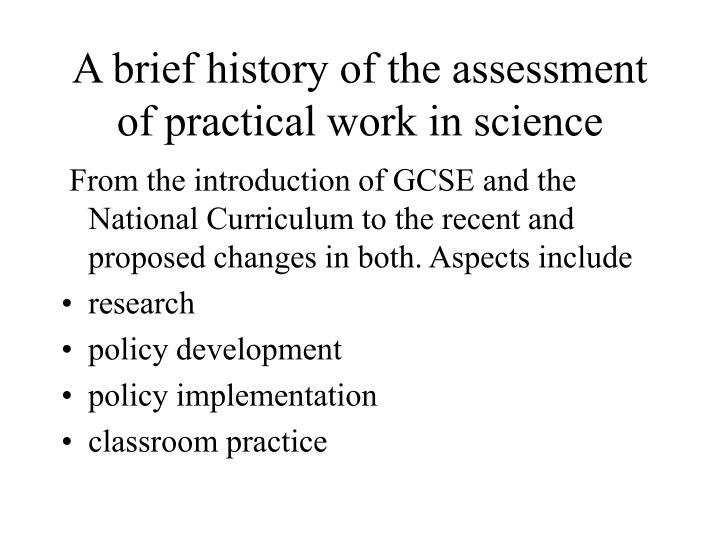 A brief history of the assessment of practical work in science l.jpg