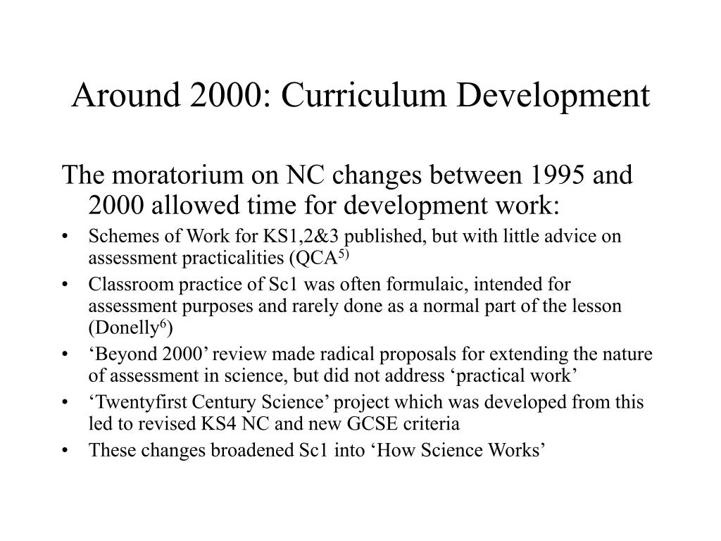 Around 2000: Curriculum Development
