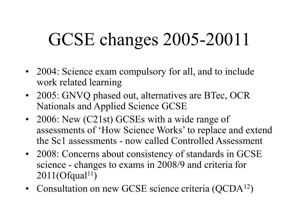 GCSE changes 2005-20011