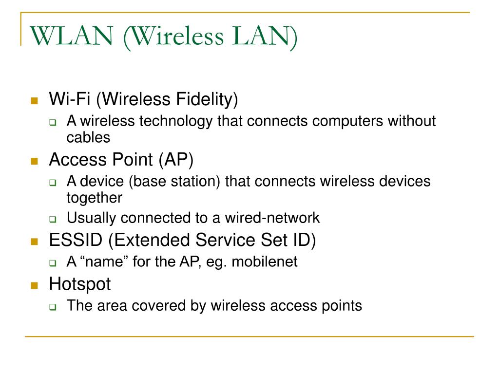 WLAN (Wireless LAN)