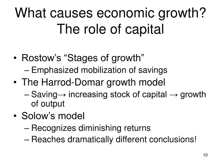What causes economic growth? The role of capital