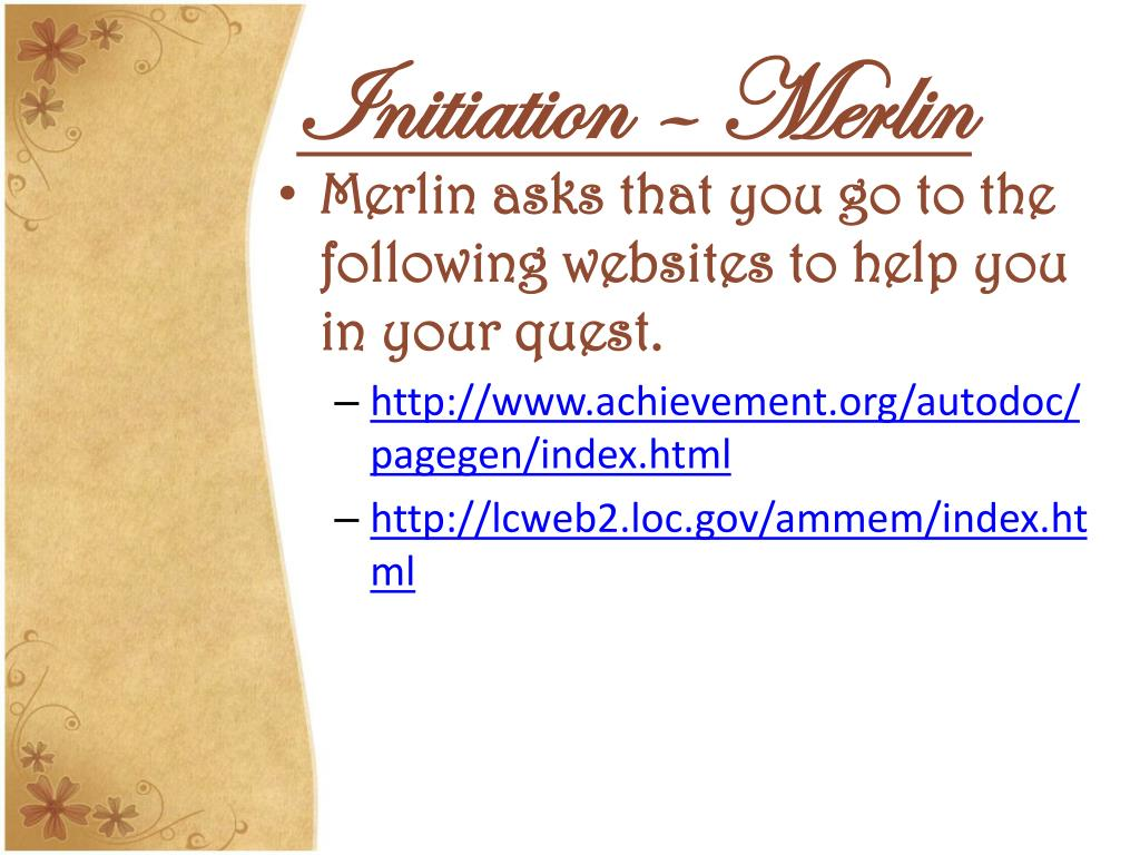 Initiation – Merlin