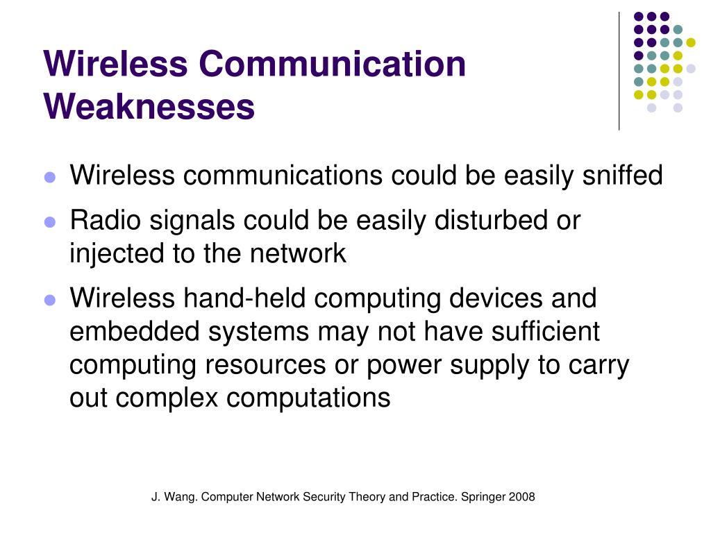Wireless Communication Weaknesses