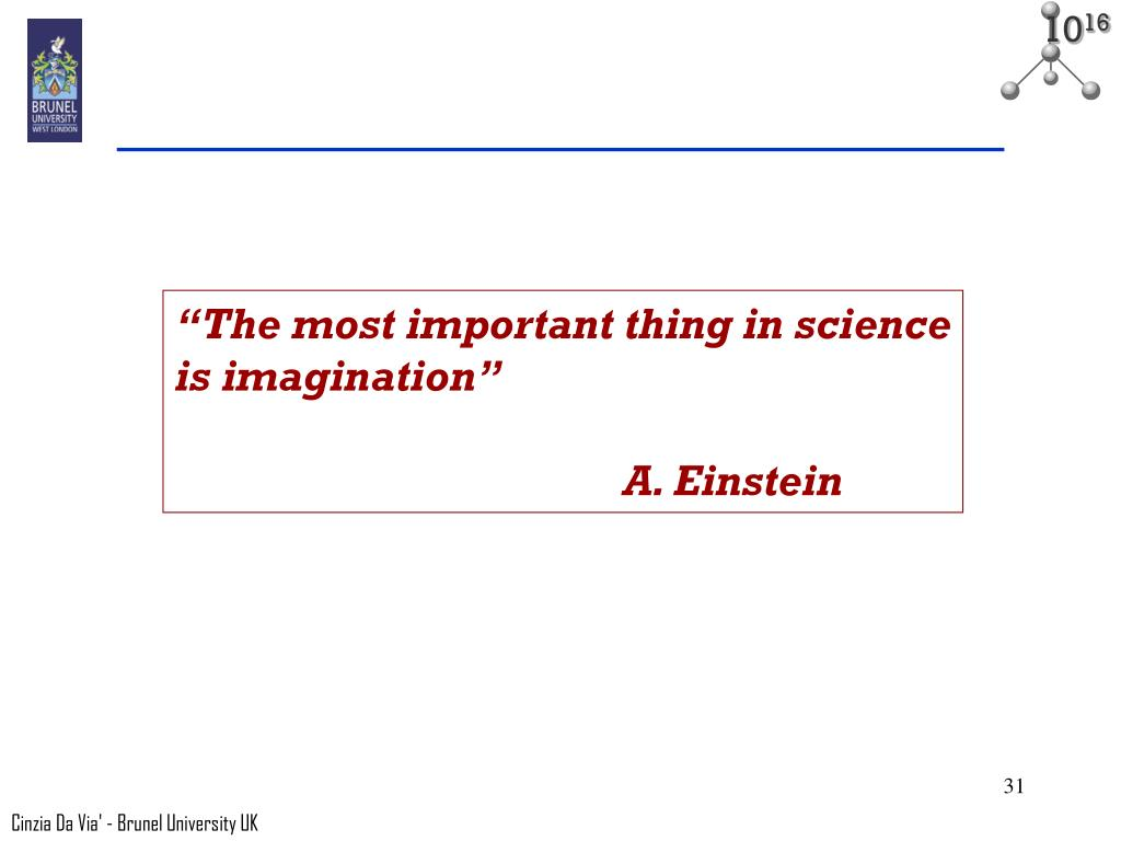 """The most important thing in science"