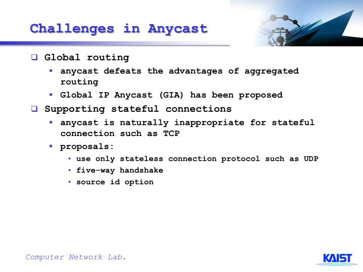 Challenges in Anycast