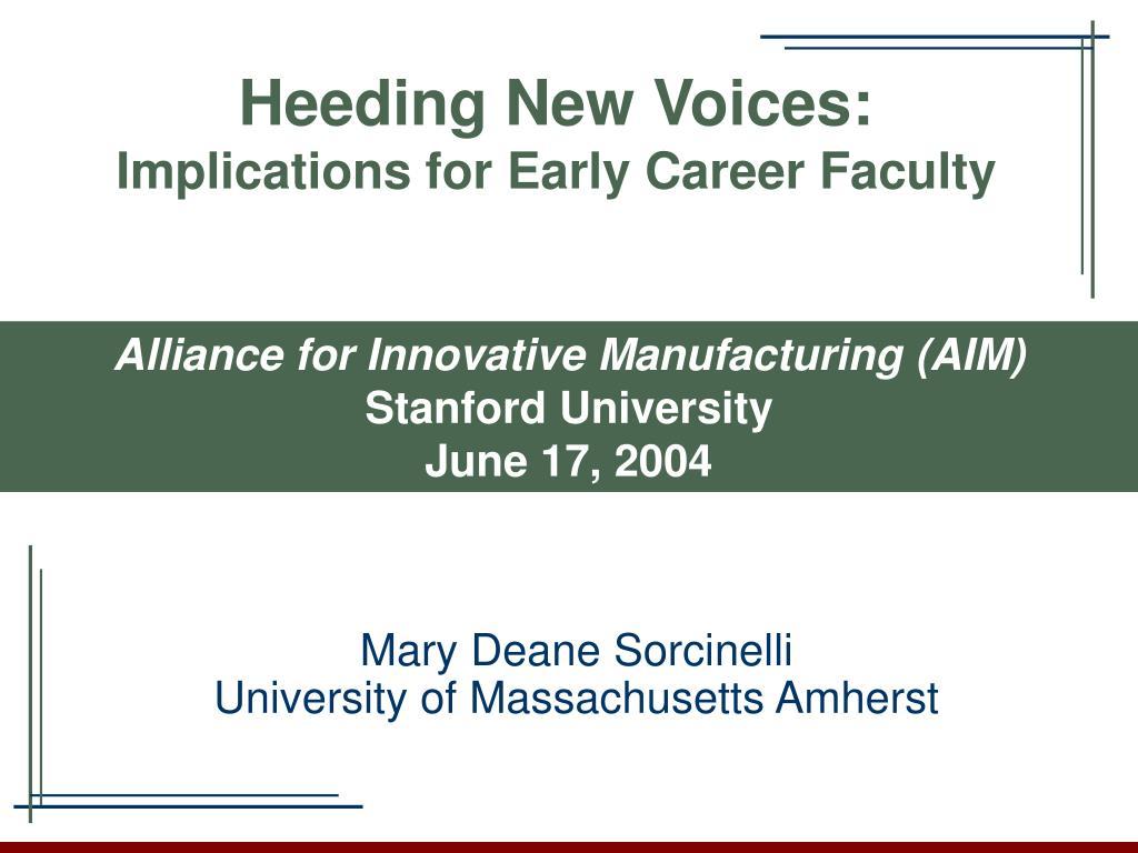 Heeding New Voices: