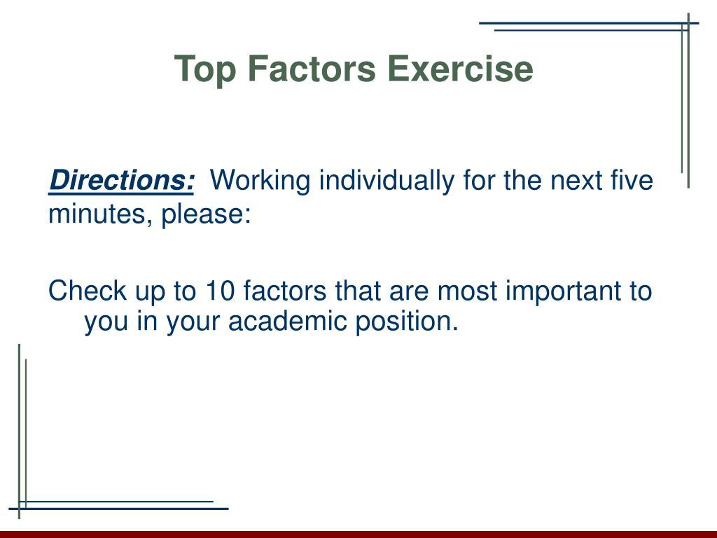 Top Factors Exercise