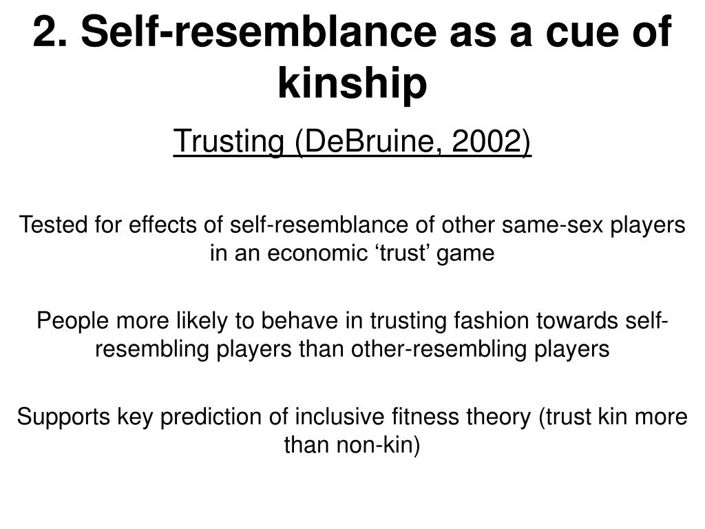 2. Self-resemblance as a cue of kinship