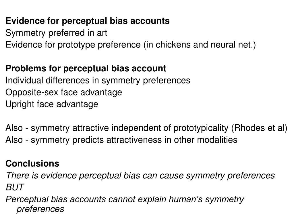 Evidence for perceptual bias accounts