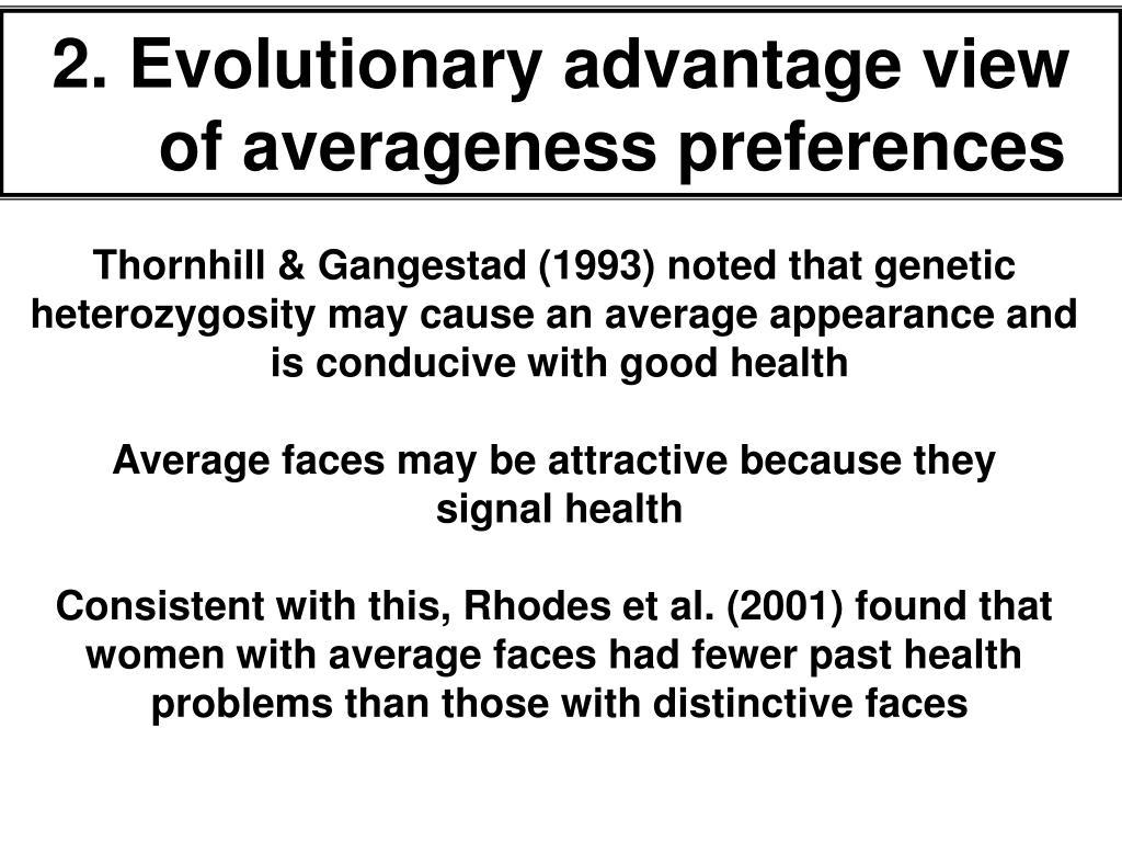 2. Evolutionary advantage view of averageness preferences