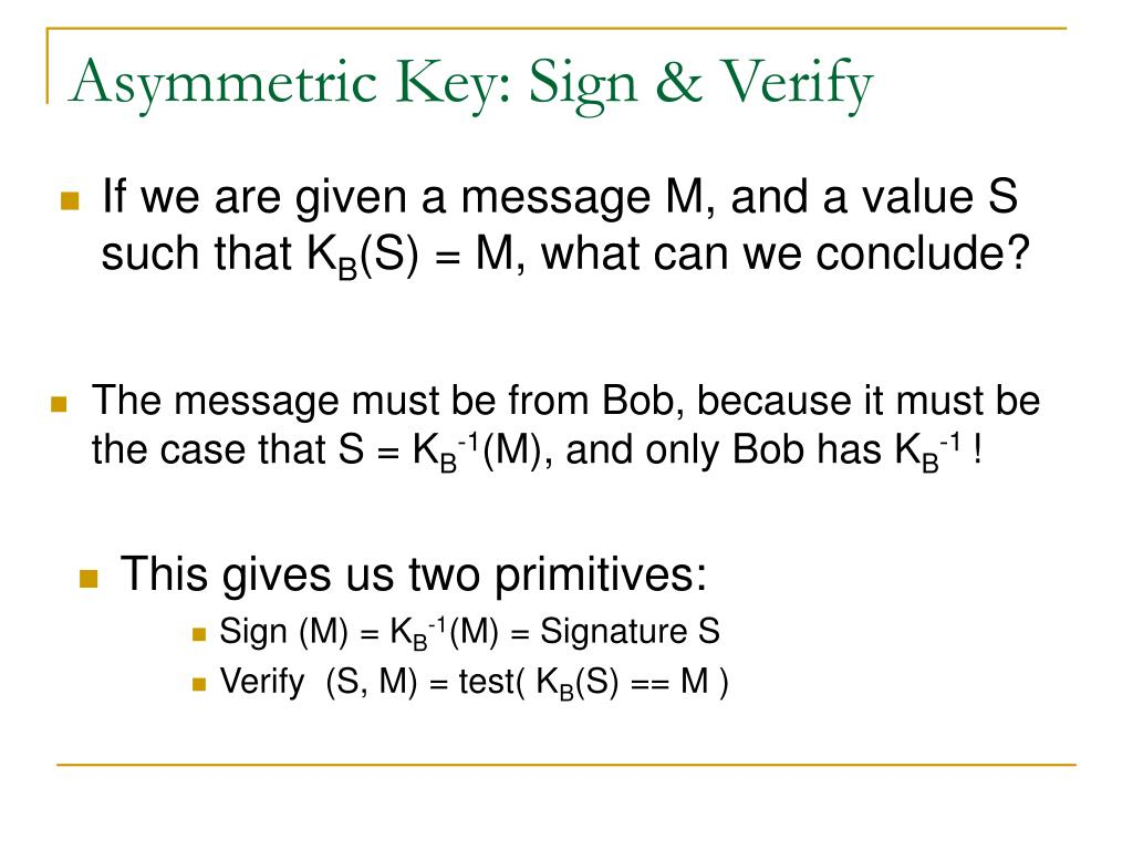 Asymmetric Key: Sign & Verify