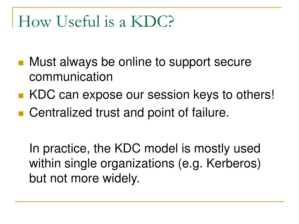 How Useful is a KDC?
