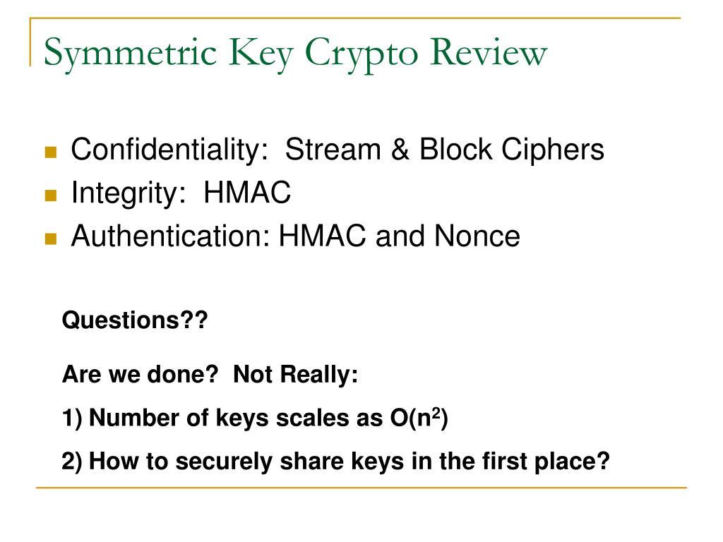 Symmetric Key Crypto Review