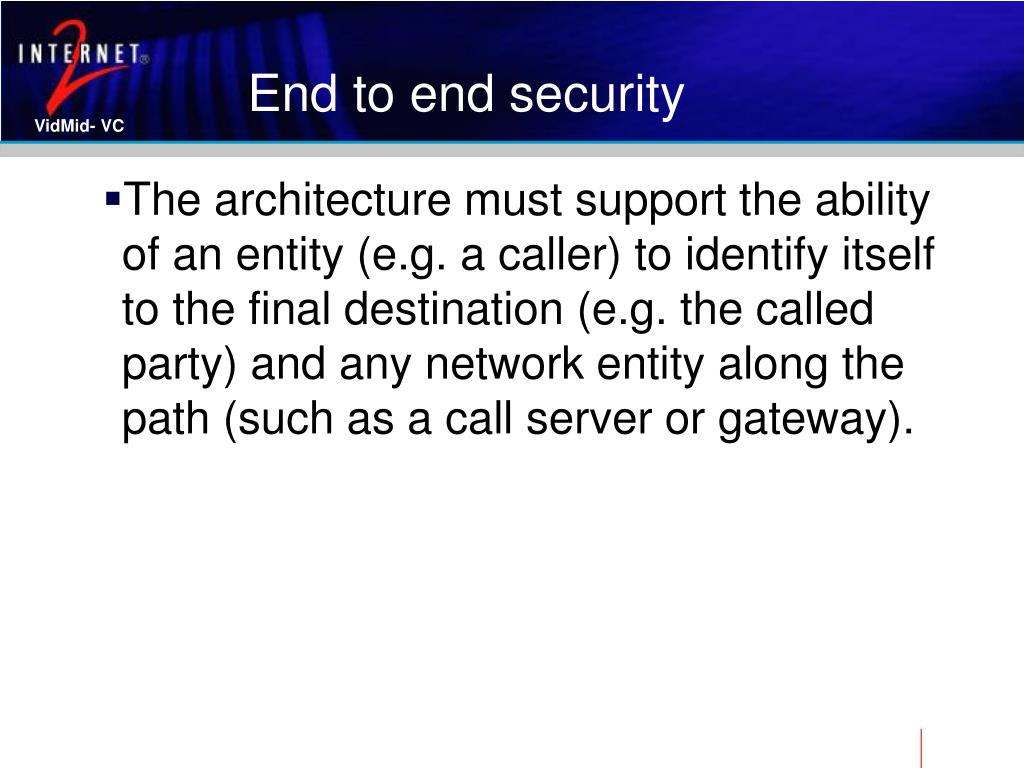 End to end security