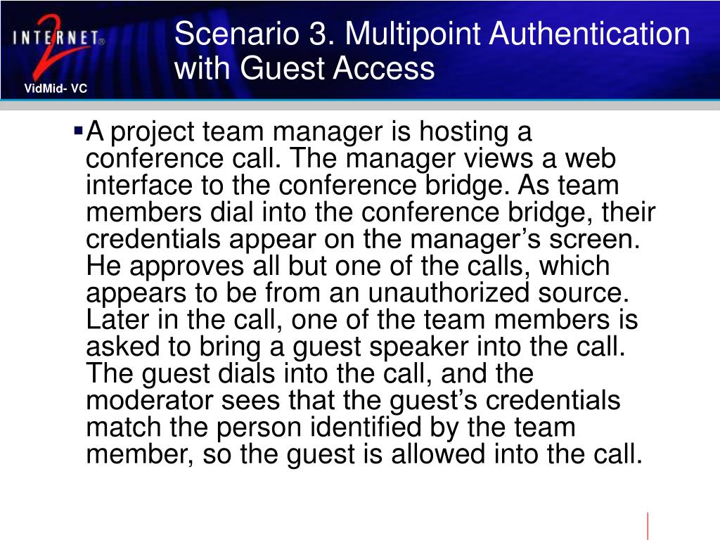 Scenario 3. Multipoint Authentication with Guest Access