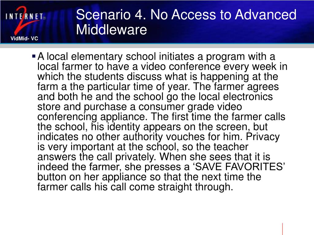 Scenario 4. No Access to Advanced Middleware