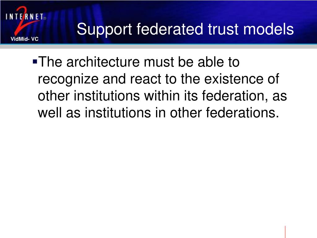 Support federated trust models